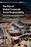 img - for The Rise of Global Corporate Social Responsibility: Mining and the Spread of Global Norms by Professor Hevina S. Dashwood (Oct 8 2012) book / textbook / text book