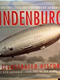 img - for Hindenburg: An Illustrated History book / textbook / text book