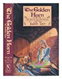 The Golden Horn (The Hound and the Falcon Trilogy) (0312941900) by Tarr, Judith