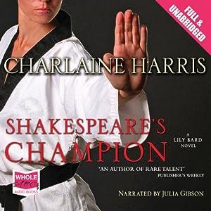 Shakespeare's Champion Audiobook