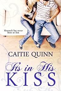 (FREE on 12/6) It's In His Kiss by Caitie Quinn - http://eBooksHabit.com