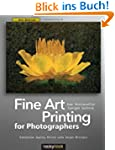 Fine Art Printing for Photographers:...