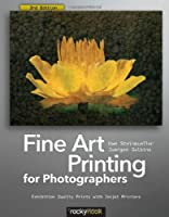 Fine Art Printing for Photographers, 3rd Edition Front Cover