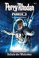 Perry Rhodan Neo 5: Schule der Mutanten: Staffel: Vision Terrania