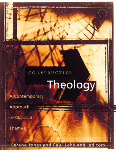 Constructive Theology: A Contemporary Approach to Classic...