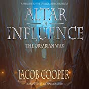 Altar of Influence: The Orsarian War (The Dying Lands Chronicle Book 0) | [Jacob Cooper]