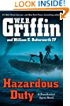 Hazardous Duty (A Presidential Agent...