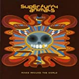 Rings Around The World (Expanded Edition) by Super Furry Animals