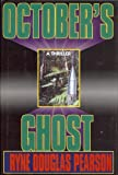 img - for October's Ghost book / textbook / text book