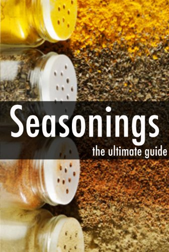 Seasonings - The Ultimate Recipe Guide by Jessica Dreyher, Encore Books
