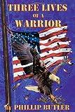 Three Lives of a Warrior