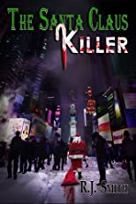 The Santa Claus Killer (FBI Serial Killer Task Force) (Volume 1)
