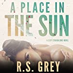 A Place in the Sun | R.S. Grey