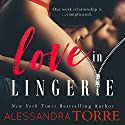 Love in Lingerie Audiobook by Alessandra Torre Narrated by Rose Dioro