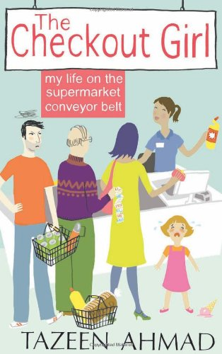 Cover of Checkout Girl: My Life on the Supermarket Conveyor Belt