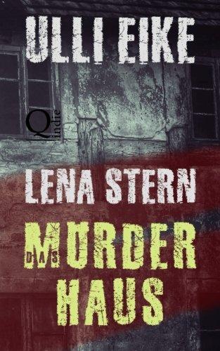 Lena Stern: Das Mörderhaus