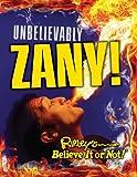 Geoff Tibballs Ripley's Believe It or Not: Unbelievably Zany (Curio)