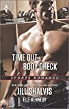 Time Out and Body Check (Harlequin Sports Romance)