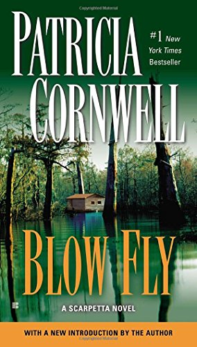 Blow Fly by Patricia Cornwell