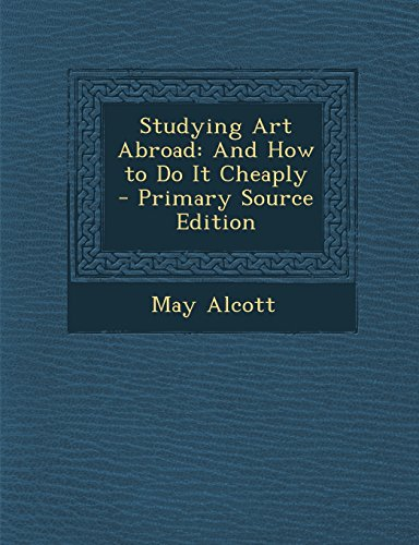 Studying Art Abroad: And How to Do It Cheaply