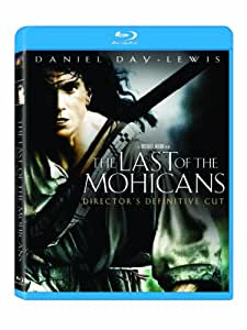 The Last of the Mohicans (Director's Definitive Cut) [Blu-ray]