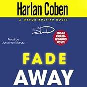 Fade Away | [Harlan Coben]