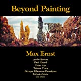 Beyond Painting: And Other Writings by the Artist and His Friends (Solar Art Directives 4) (0979984793) by Max Ernst