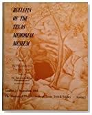 Bulletin of the Texas Memorial Museum Number 2 September 1961 (Part 1 the Friesehahn Cave, Part 2 the Saber-toothed Cat Dinobastis Serus)