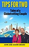 img - for Tips for Two: Tales of a Globetrotting Couple book / textbook / text book
