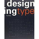 Designing Type ~ Karen Cheng