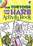 The Tortoise and the Hare Activity Book (Dover Little Activity Books)