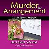 Murder by Arrangement: Edna Davies Mysteries, Book 5
