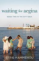 Waiting For Aegina (The Gift Saga) (Volume 2)
