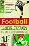 img - for The Football Lexicon by John Leigh (2006-06-01) book / textbook / text book