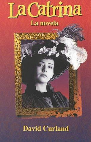 La Catrina La Novela By Addison Wesley Ebook Online PDF