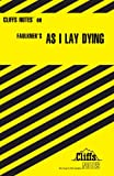 As I Lay Dying (Cliffs Notes) (0822002108) by Roberts, James L