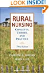 Rural Nursing: Concepts, Theory and P...