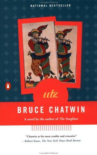 Utz, Bruce Chatwin