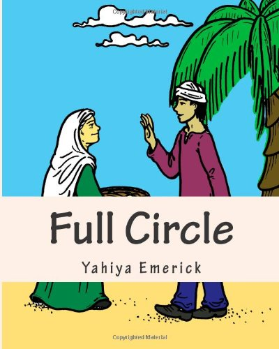 Full Circle: Story and Coloring Book