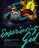 img - for Experiencing God: Knowing and Doing the Will of God : Youth Edition book / textbook / text book