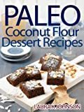 Paleo Diet: Sweets made with Coconut Flour