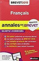 Annales ABC du BREVET 2015 Français 3e