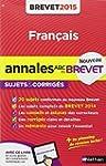 Annales ABC du BREVET 2015 Fran�ais 3e