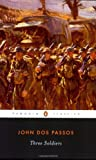 Three Soldiers (Penguin Twentieth-Century Classics) (0141180277) by Dos Passos, John