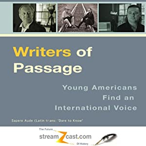 Writers of Passage: Young Americans Find an International Voice | [Bill Goodwin, Mark Woods]