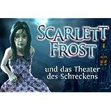 Scarlett Frost und das