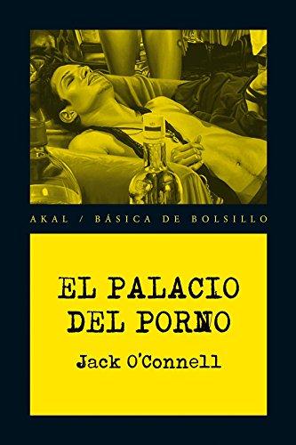 El Palacio del Porno (Spanish Edition)