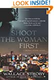 Shoot the Woman First (Crissa Stone Novels)