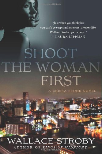 Shoot the Woman First (Crissa Stone)