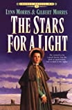 The Stars for a Light (Cheney Duvall, M. D., Book 1) (1556614225) by Morris, Lynn